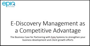 MASTERING EDISCOVERY AS A COMPETITIVE ADVANTAGE